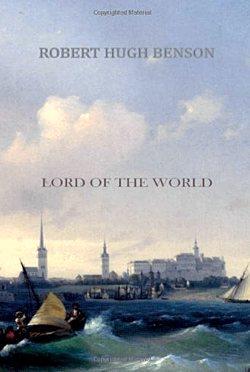 robert hugh benson lord of the world pdf